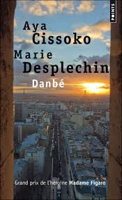 Danbé d'Aya Sissoko et de Marie Desplechin